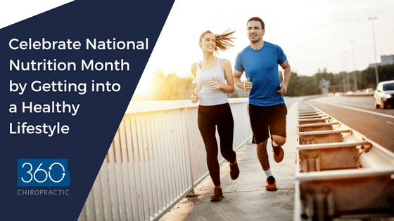 Celebrate National Nutrition Month by Getting Into a Healthy Lifestyle